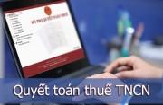 Một số lưu ý khi thực hiện quyết toán thuế TNCN năm 2014