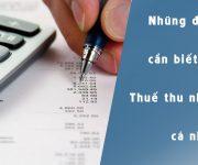 Những điều cần biết về Thuế thu nhập cá nhân